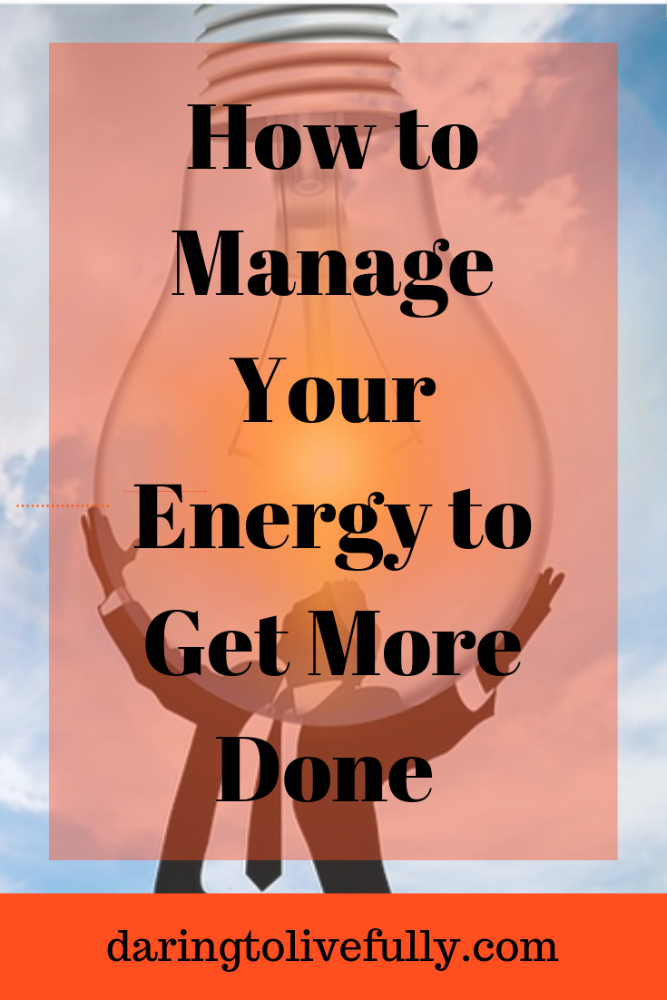 Exactly how to Handle Your Power to Obtain Even More Done –