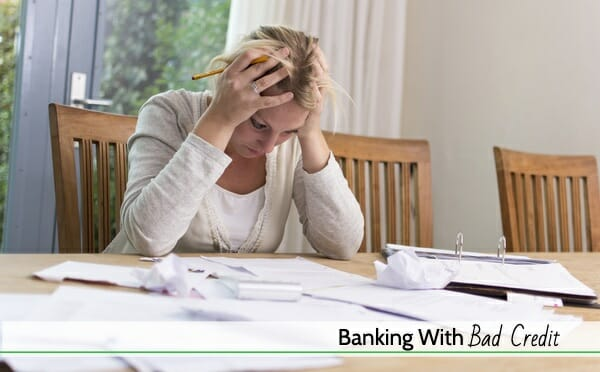 banking with bad credit