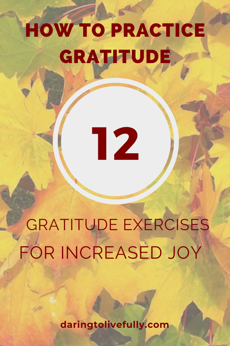 Just How to Exercise Gratefulness – 12 Gratefulness Workouts for Raised Delight –