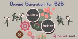 Demand generation for B2B