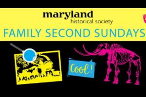 Maryland Historical Society - Family Second Sunday
