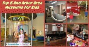 Ann Arbor Indoor Activities - Top 5 Ann Arbor Area Museums for Kids
