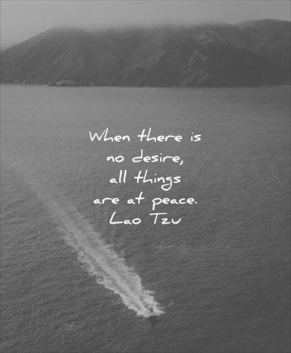 thought of the day where there desire things are peace lao tzu wisdom