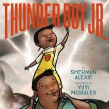 Thunder Boy Jr Favorite Diverse #Ownvoices Picture Books