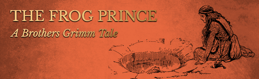 The Frog Prince - 5 Grimm Stories
