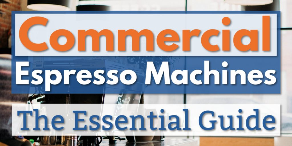 The right espresso machine can take your business from disappointing to unstoppable. These are the 6 best commercial espresso machines (and how to find the one that's perfect for you).