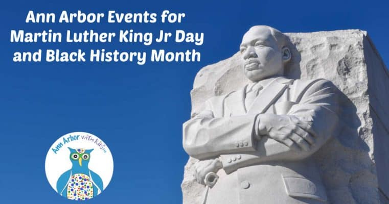 Ann Arbor Events for Martin Luther King Jr Day & Black History Month