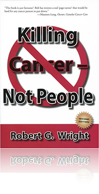 Killing Cancer by Robert G. Wright