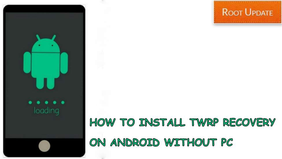 Install TWRP on Android