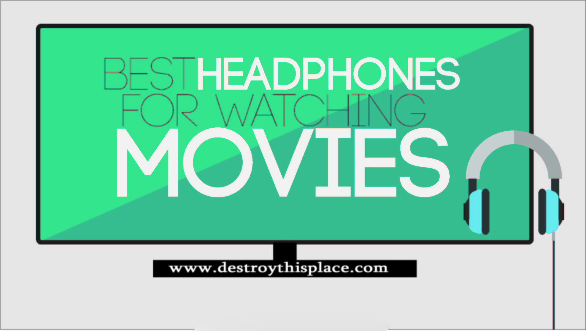 best headphones for watching movies
