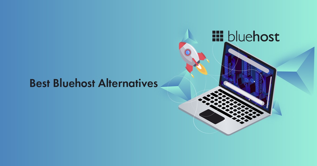 Best Bluehost Alternatives & Competitors