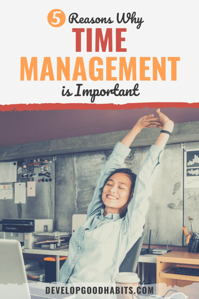 why is time management important | why is time management important in the workplace | why is time management important in college