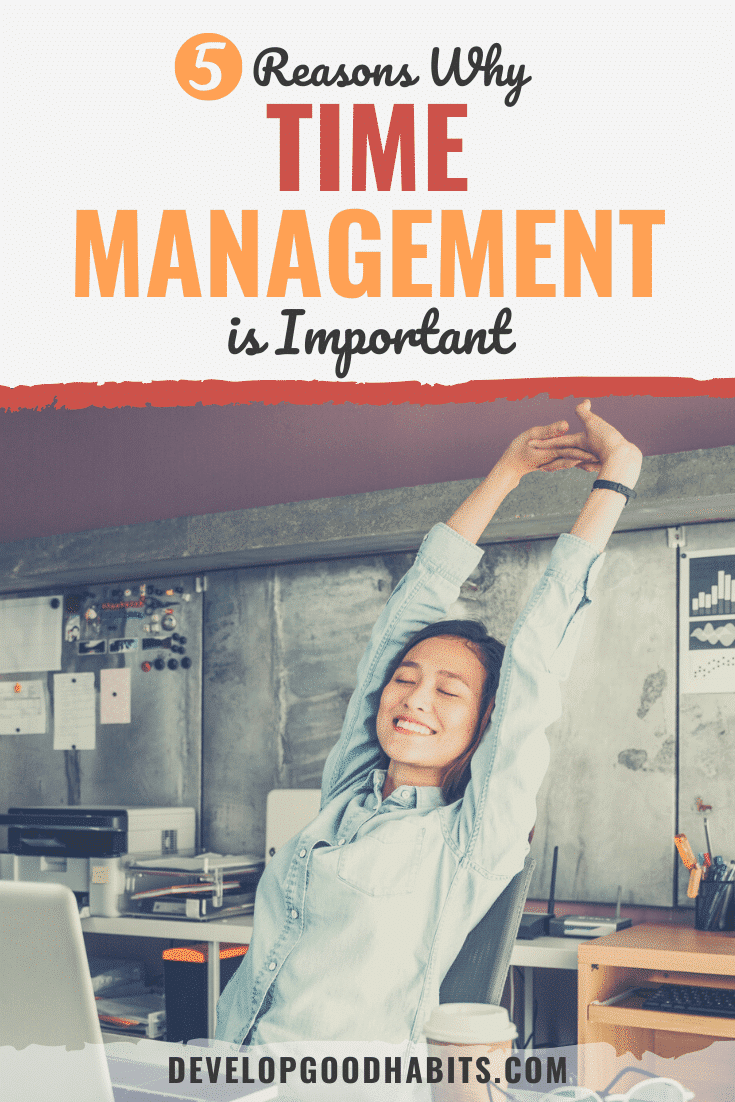 Here are 5 reasons why it's important and beneficial to learn how to manage your time well | why is time management important | why is time management important in the workplace | why is time management important in college #timemanagement #productivity #time