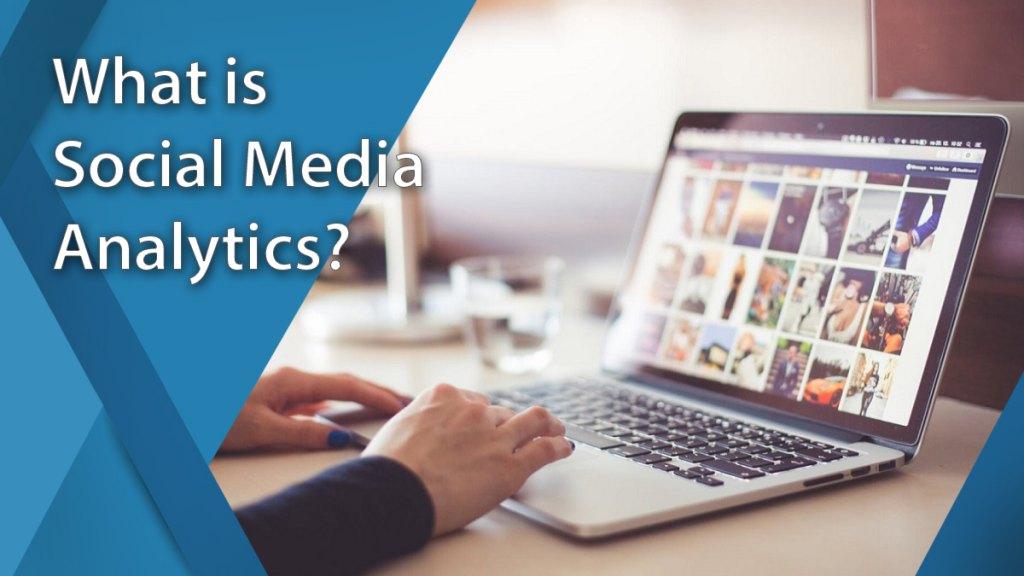 definition of social media analytics