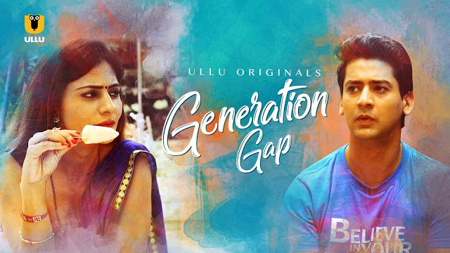 Ullu Generation Gap Weaving Series