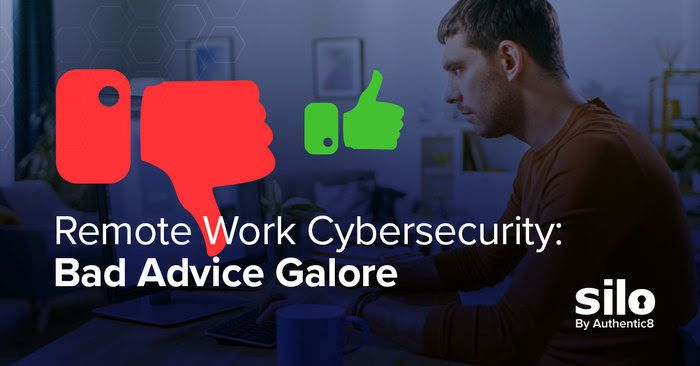Remote Work: Bad Cyber Security Advice