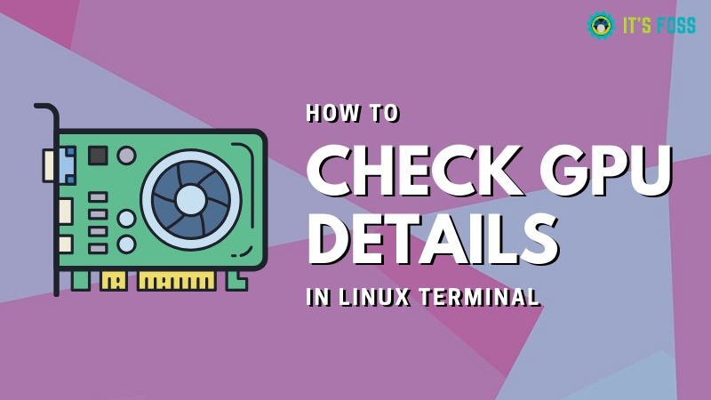 Checking GPU information on the Linux command line