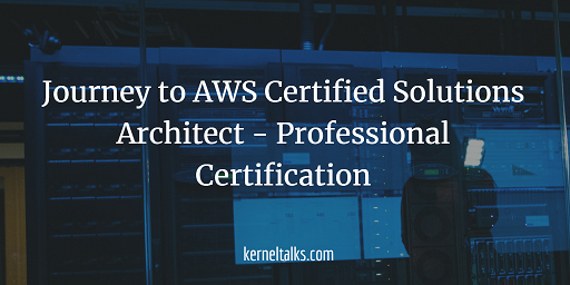 https://i2.wp.com/kerneltalks.com/wp-content/uploads/2020/03/AWS-Certified-Solutions-Architect-Professional.png?ssl=1
