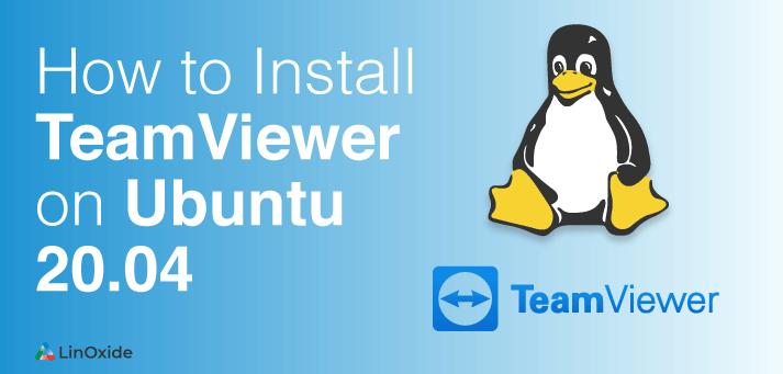 install teamviewer on ubuntu 20.04