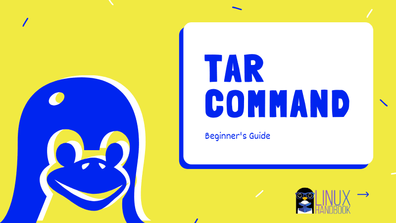 How to Create and Extract Tarballs from Linux Command Line