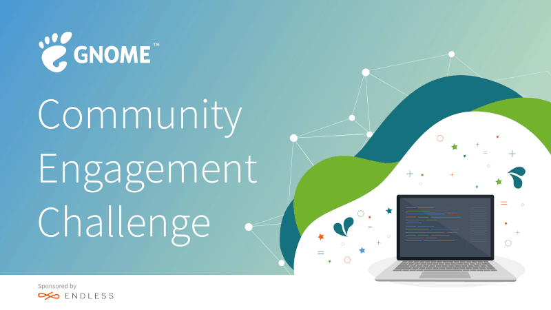 GNOME announces the Community Engagement Challenge offering up to $65,000 in awards.