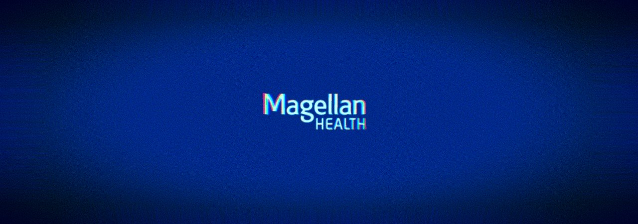 Healthcare giant Magellan Health hit a ransomware attack