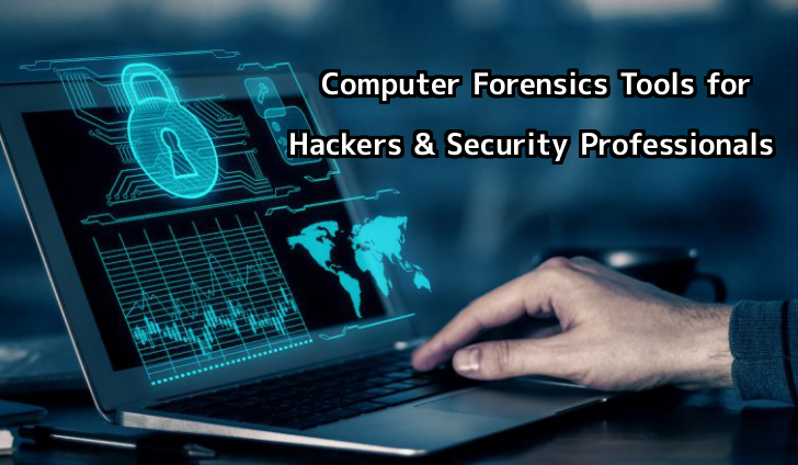 Computer forensic tools for hackers and security professionals