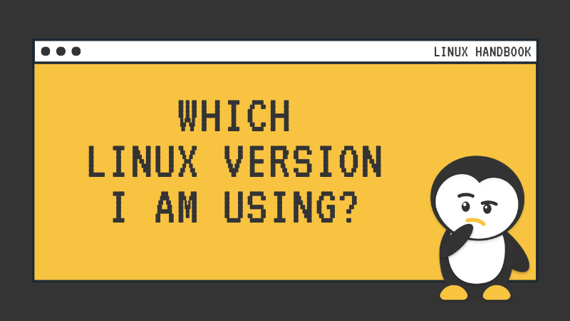 How to check which version of Linux you 're running?