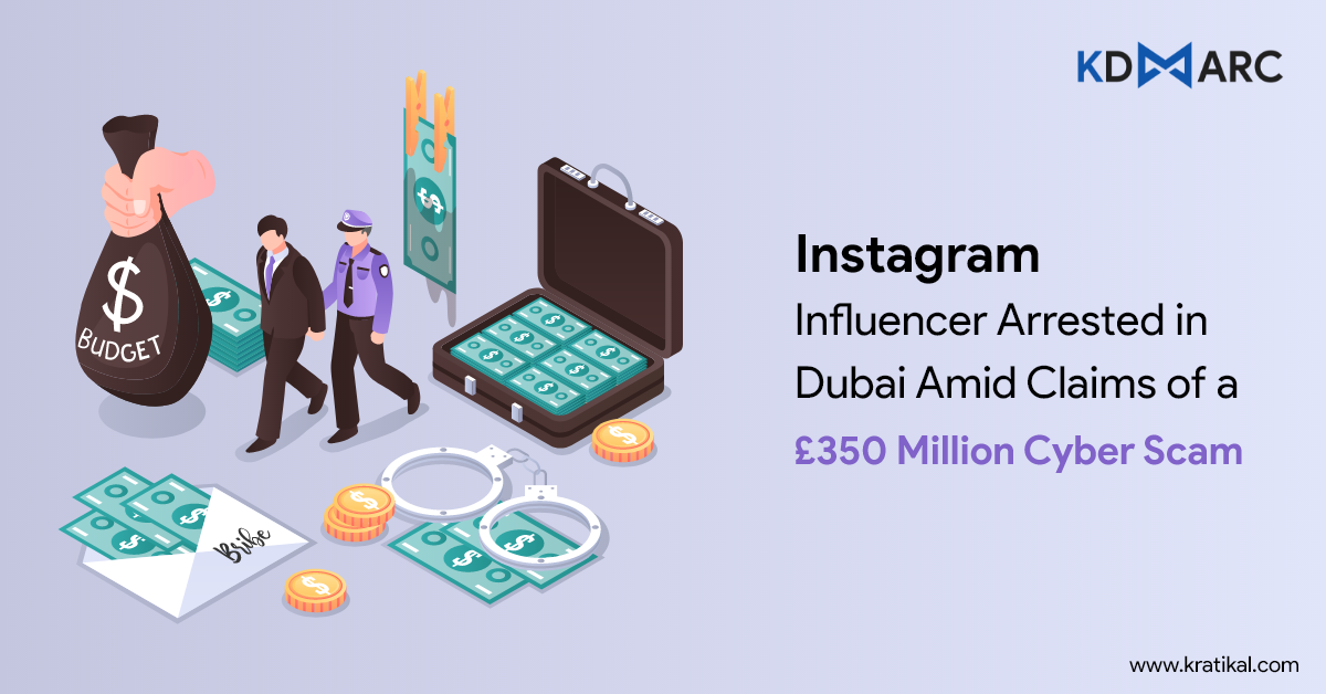 Instagram Influencer Arrested Amidst Claims Of $350 Million Global Cyber Scam