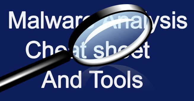 Malware Analysis Tutorials: complete list of Cheats Sheets and Tools