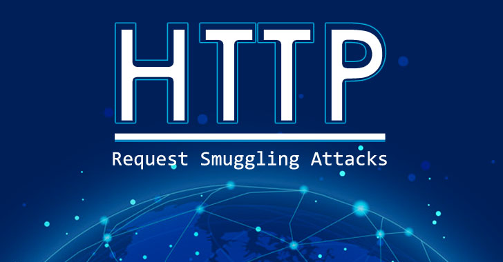 Researcher Demonstrates 4 new HTTP Request Variants for Smuggling Attack