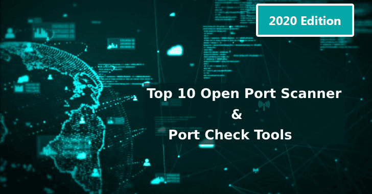 10 Best 2019 Open Port Scanner and Port Checker Tools (Actualised)
