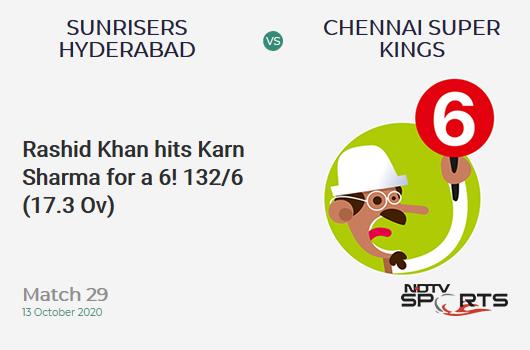 SRH vs CSK: Match 29: It's a SIX! Rashid Khan hits Karn Sharma. Sunrisers Hyderabad 132/6 (17.3 Ov). Target: 168; RRR: 14.4