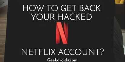 How can I get back a compromised Netflix account?