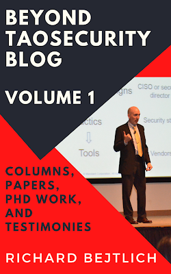 New Book! The Best of TaoSecurity Blog, Volume 3