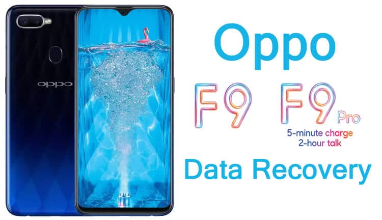 Recovery of deleted data from Oppo F9 and Oppo F9 Pro