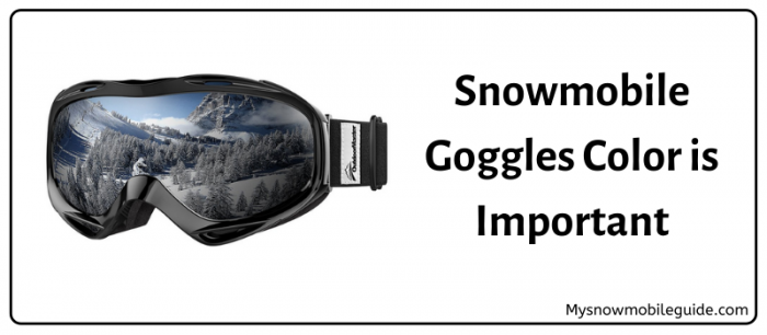 Colour of the snowmobile goggles