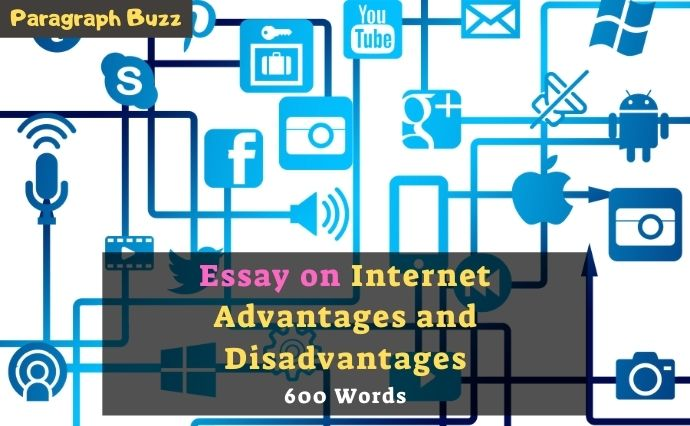 Dissertation on the pros and cons of the Internet in 600 words