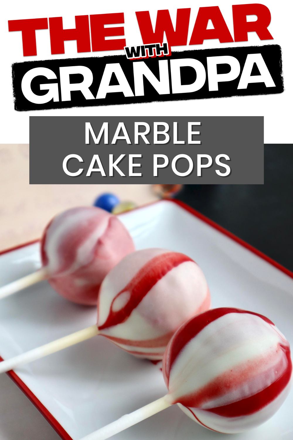 Marble Cake Pops Inspired by The War with Grandpa –