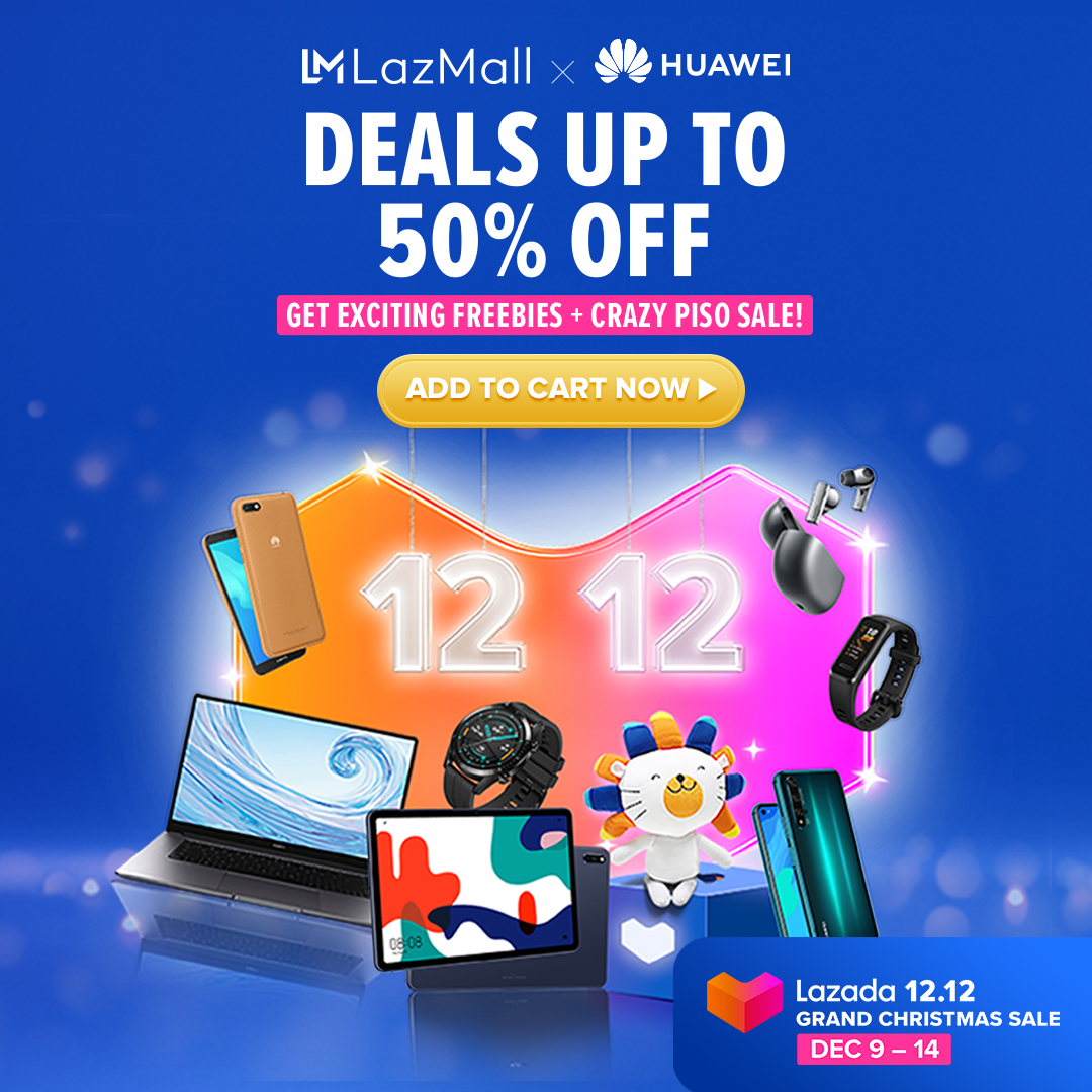 Huawei's 12.12 Super Sale is Happening at Lazada and Their Online Store
