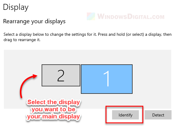 To change the main display in Windows 10