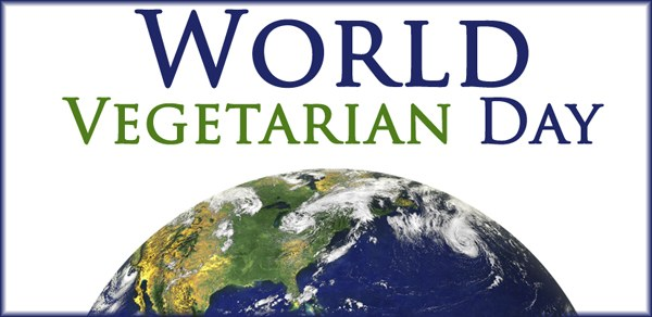 World Vegetarian Day Essay, Meaning, Speech, Quotations, Images, Wiki