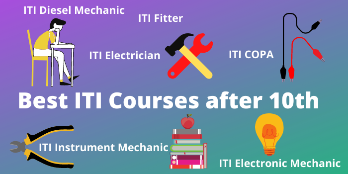 Best iti courses after 10th class