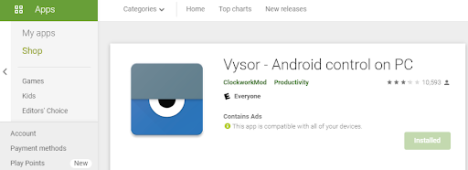 Download Vysor to your Android device