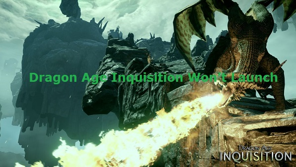 Dragon Age Inquisition Won't Launch in Windows 10 [SOLVED]