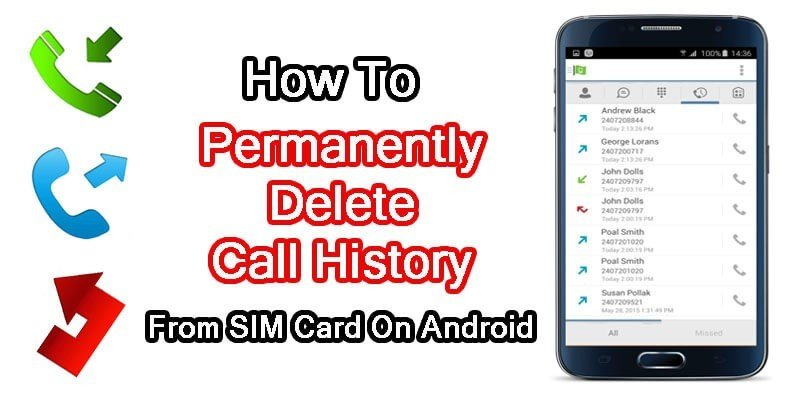 To permanently remove call logs from the SIM card on Android