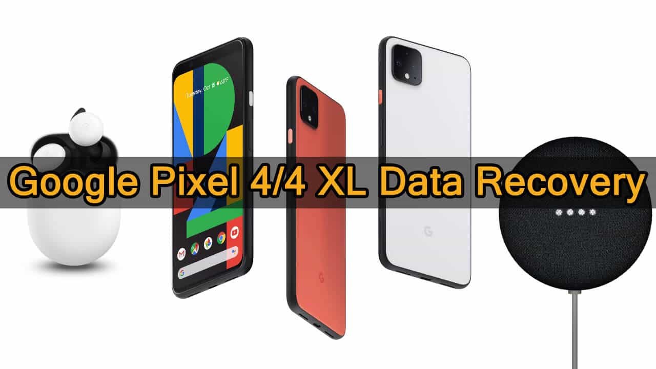 To restore deleted data from Google Pixel 4 or Pixel 4 XL