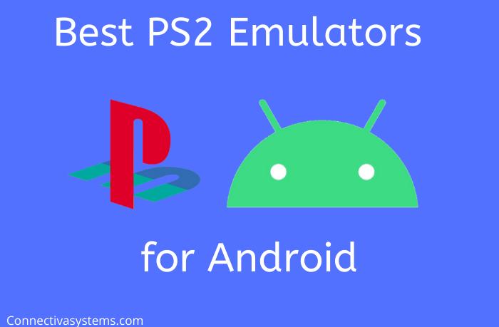 Best PS2 Emulators Android