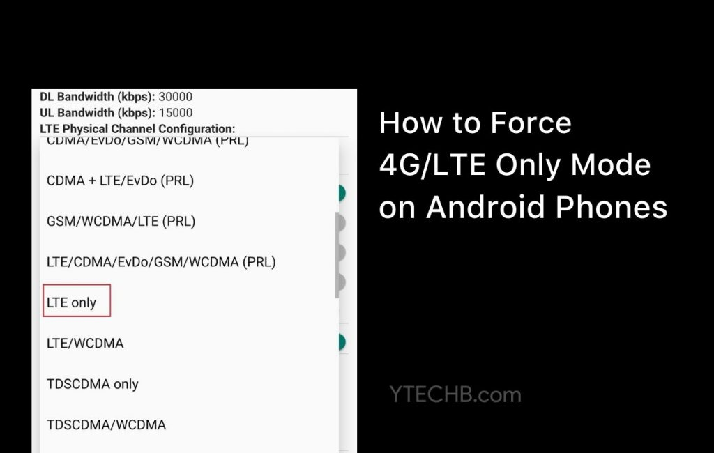 how to force 4G LTE Only on Android Phones
