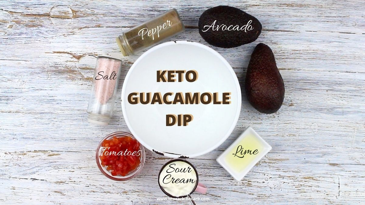 Keto Guacamole Dip with Sour Cream ingredients needed